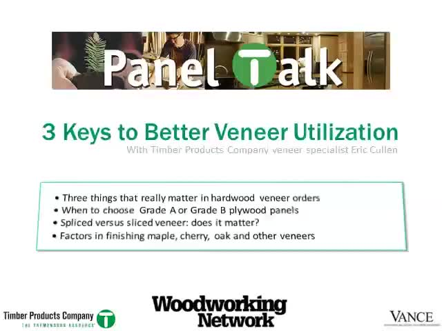 3 Keys to Better Veneer Utilization