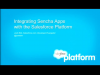 Integrating Sencha Apps with the Salesforce Platform