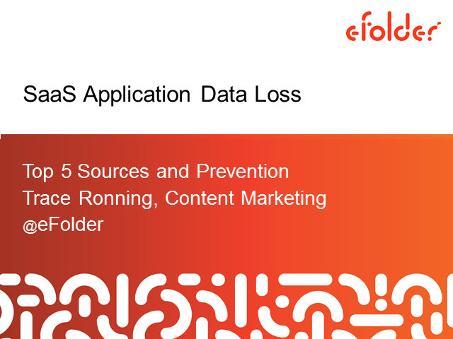 SaaS Application Data Loss: Top 5 Sources and Prevention