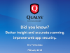 Did you know? Better insight and accurate scanning improve web app security.