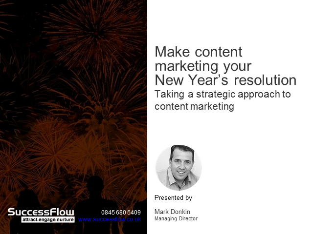 Have you made Content Marketing your New Year's resolution?