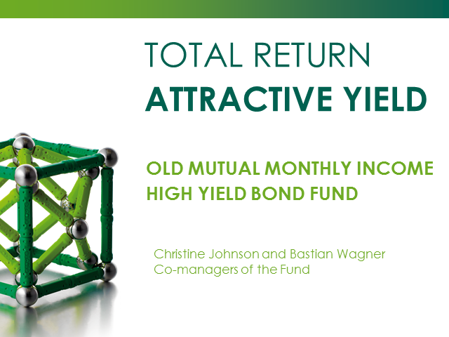 Old Mutual Monthly Income High Yield Bond Fund Webcast