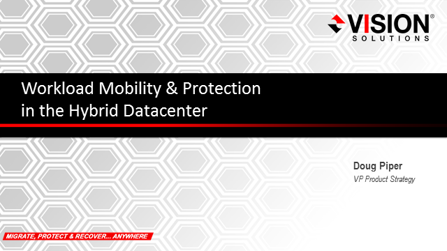 Workload Mobility & Protection in the Hybrid Datacenter