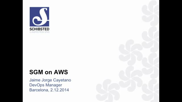 Schibsted Spain & AWS: Customer Story (AWS Interact Dec 2014)