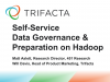 Self-Service Data Governance & Preparation for Hadoop