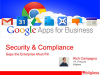 Google Apps for Business: Security & Compliance Gaps the Enterprise Must Fill