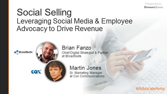 Social Selling: Leveraging Social Media & Employee Advocacy to Drive Revenue