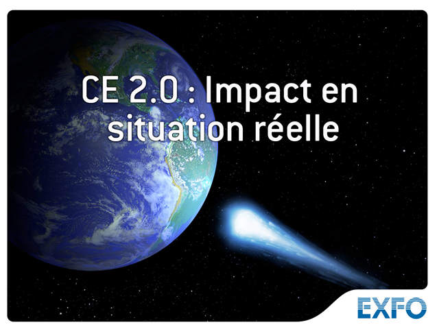 Carrier Ethernet 2.0 : Impact en situation réelle