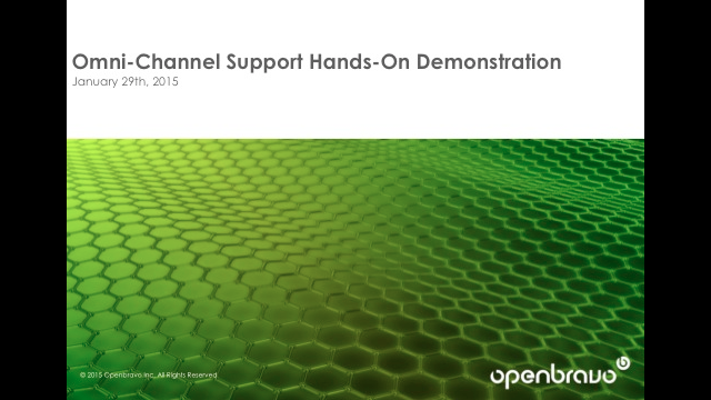 Omni-Channel Support Hands-On Demonstration