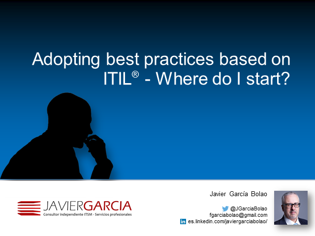 Adopting best practices based on ITIL- Where do I start?