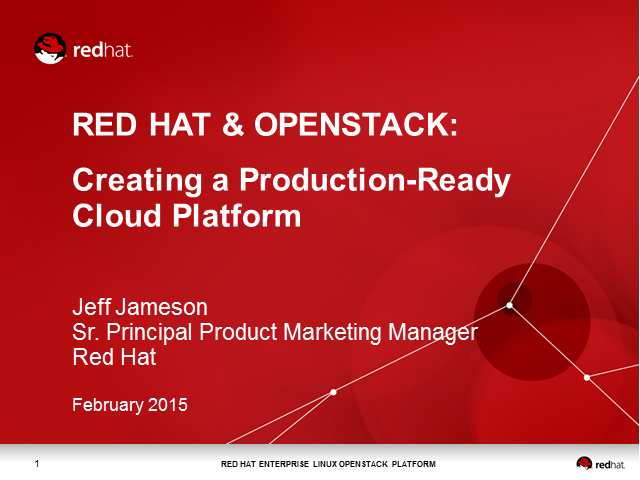 Red Hat & OpenStack: Creating a Production-Ready Cloud Platform
