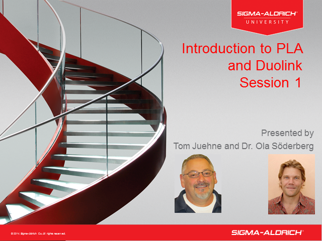 Introduction to PLA and Duolink Session 1