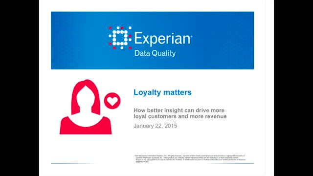 Loyalty Matters: How better insight can drive more loyal customers & revenue