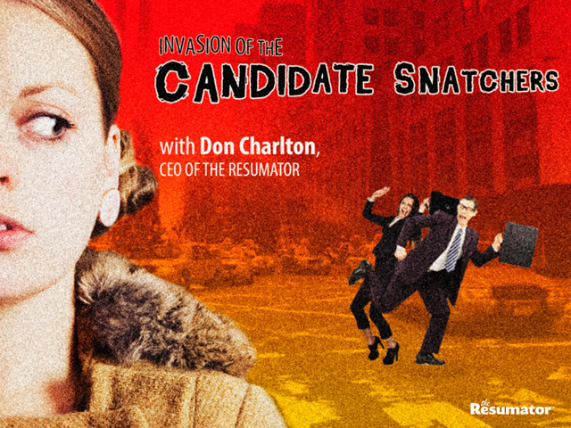 Invasion of the Candidate Snatchers
