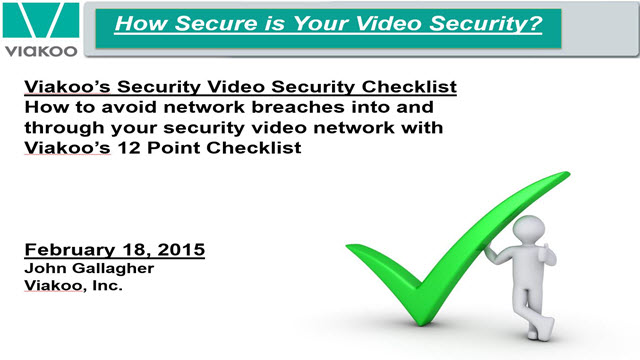 How Secure is Your Security Video Network?