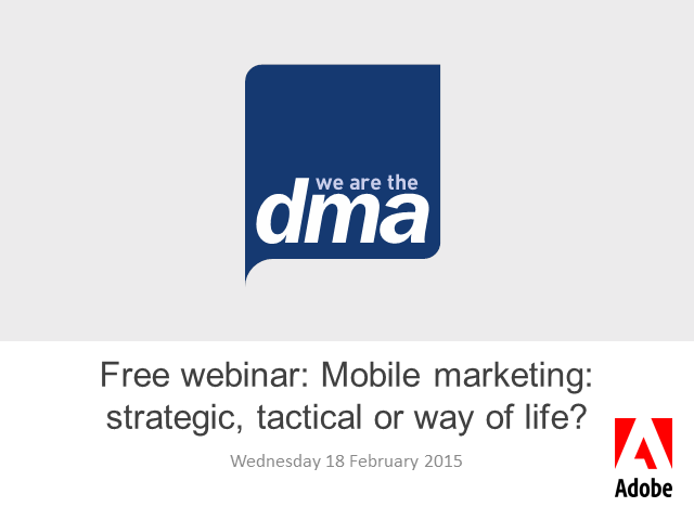 Free webinar: Mobile marketing: strategic, tactical or way of life?