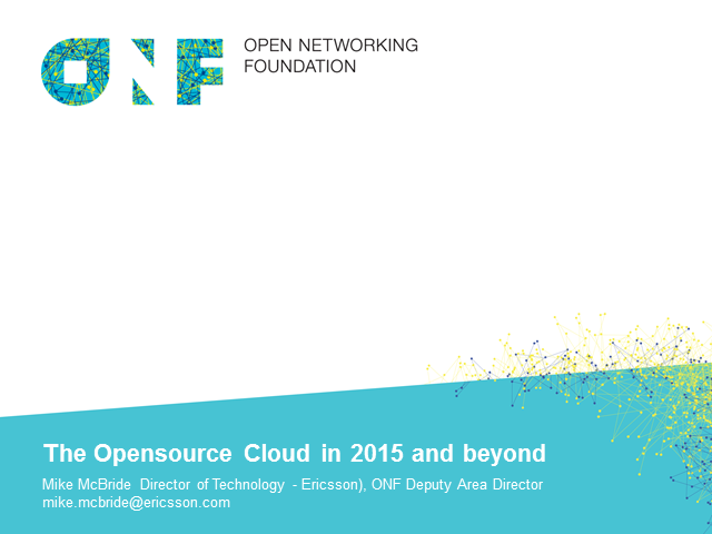 The Open Source Cloud in 2015 and Beyond