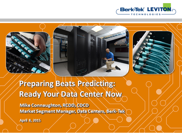Preparing Beats Predicting:  Ready Your Data Center Now