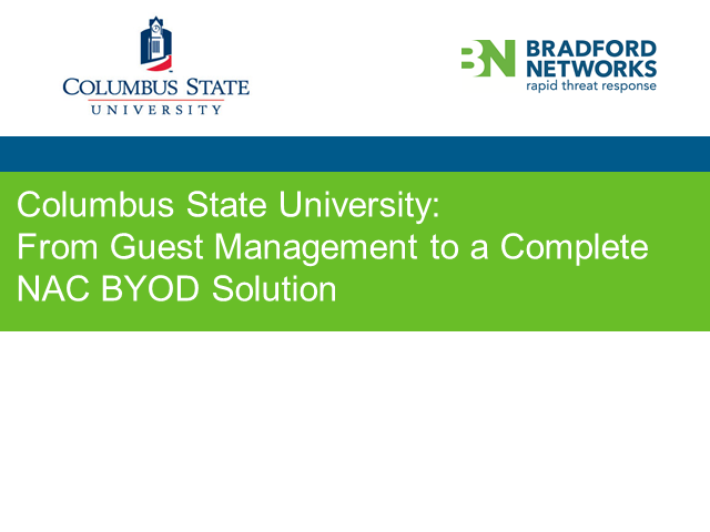 Columbus State University: From Guest Management to a Complete NAC BYOD Solution