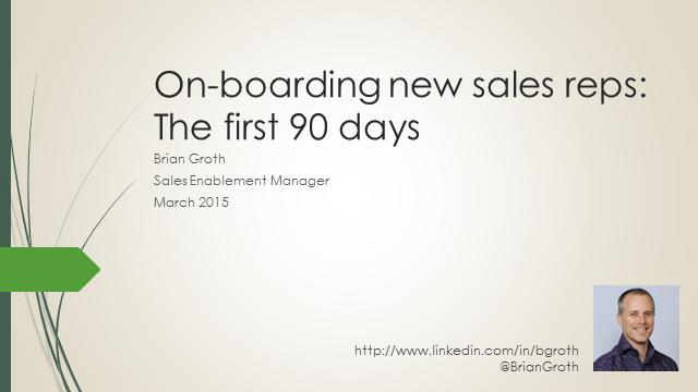 On-boarding New Sales Reps: The First 90 Days