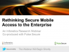 Rethinking Secure Mobile Access