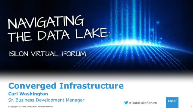 Converged Infrastructure for Next Gen Applications - VCE on Isilon