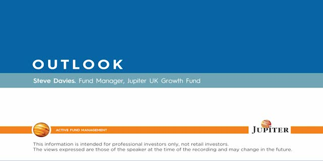 Outlook - Jupiter UK Growth Fund