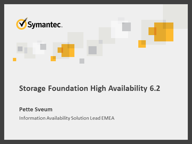 Storage Foundation 6.2: Increasing application performance & High Availability