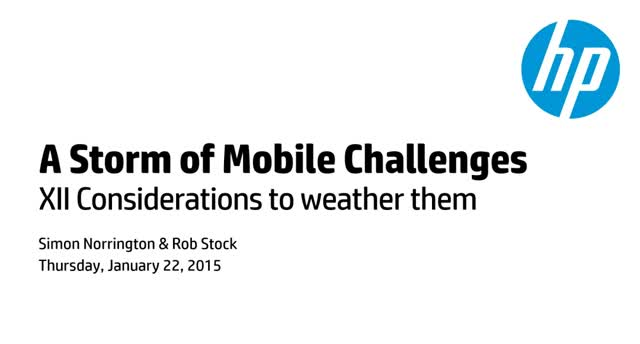 A Storm of Mobile Challenges: Meet them head on!