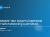 Personalize Your Buyer's Experience with Pardot Marketing Automation