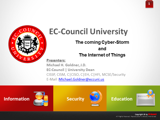 The coming Cyber-Storm and The Internet of Things