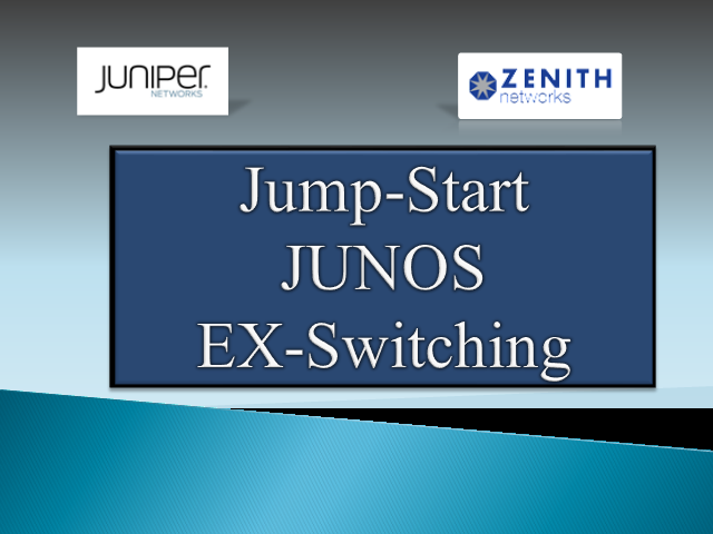 Jump Start Junos EX Switching - February 24