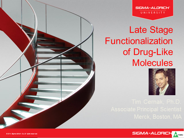 Late Stage Functionalization of Drug-Like Molecules Session 2