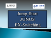 Jump Start Junos EX Switching - March 10th