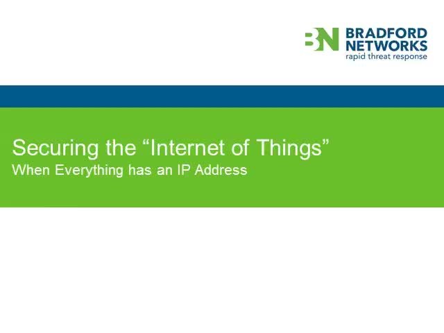 "Securing the ""Internet of Things"" When Everything has an IP Address"