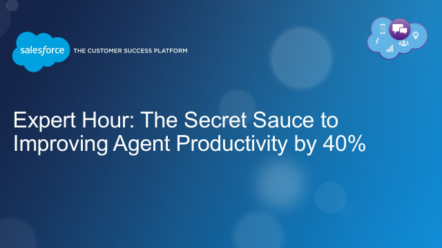 Expert Hour: The Secret Sauce to Improving Agent Productivity by 40%