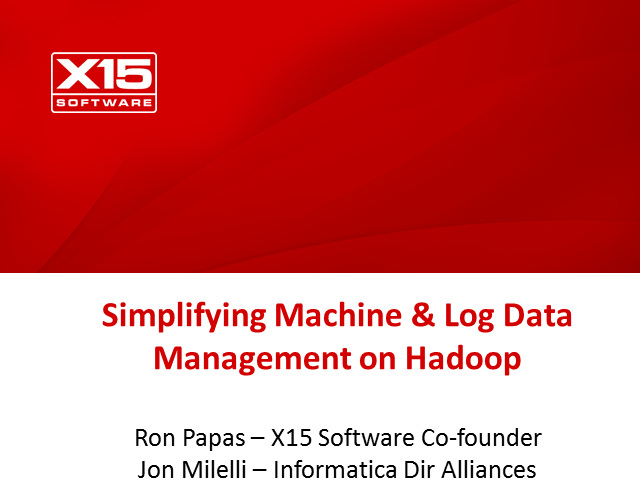 Simplifying machine and log data management and analysis on Hadoop