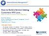 How to Build a Service Catalog Customers Love