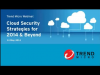 Cloud Security Strategies for 2014 & Beyond