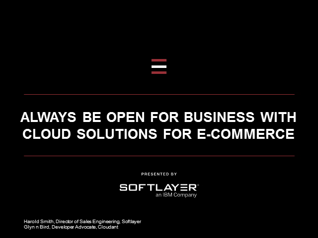 Always Be Open for Business with Cloud Solutions for e-Commerce