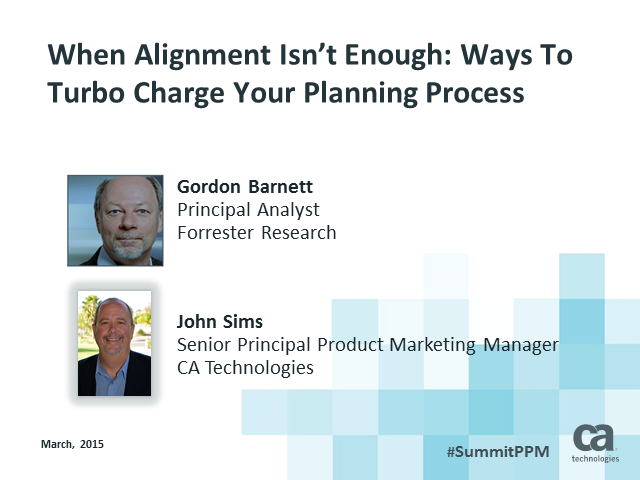 When Alignment Isn't Enough: Ways To Turbo Charge Your Planning Process