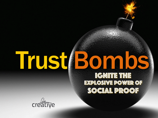Trust Bombs: Ignite the Explosive Power of Social Proof