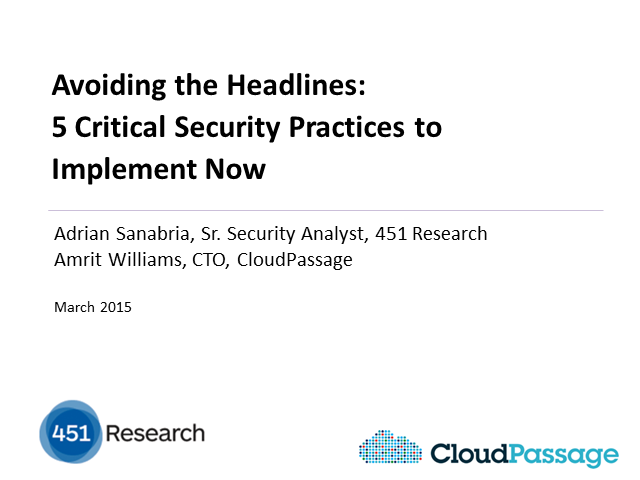 Avoiding the Headlines: 5 Critical Security Practices to Implement Now