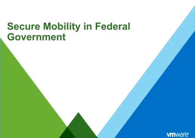 Secure Mobility in the Federal Government