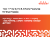 Top 7 File Sync & Share Features For Businesses