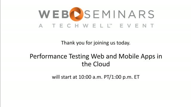 Performance Testing Web and Mobile Apps in the Cloud