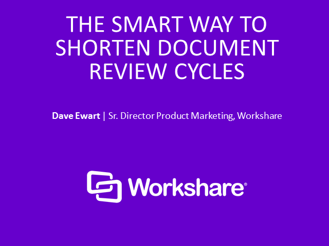 The Smart Way to Shorten Document Review Cycles