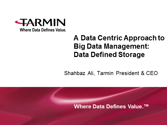 A Data Centric Approach to Big Data Management