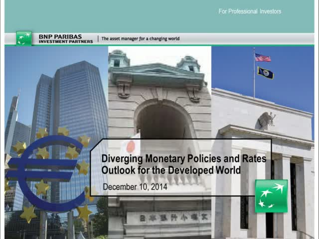 Diverging Monetary Policies and Rates Outlook for the Developed World