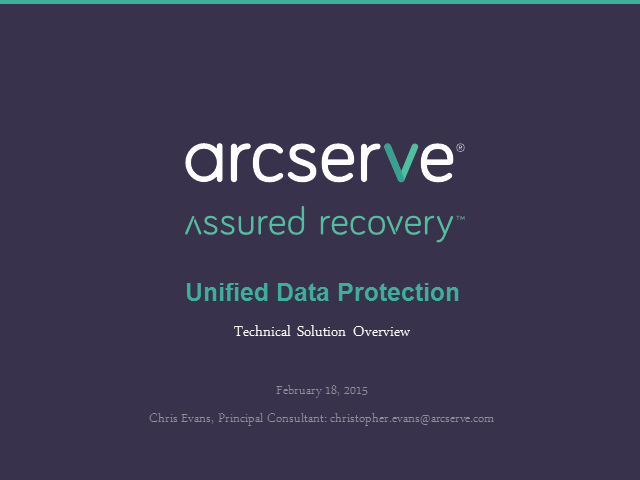 Arcserve Unified Data Protection – Technical Overview